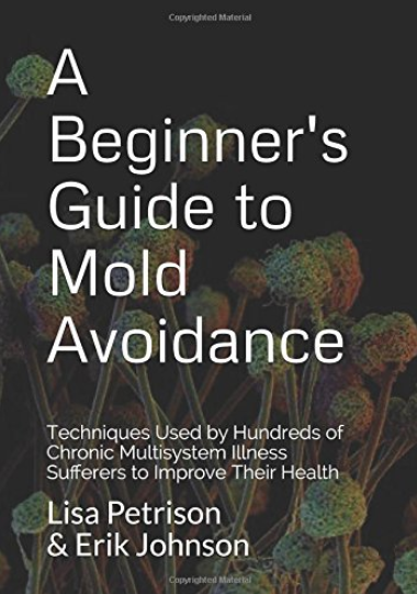 """A Beginner's Guide to Mold Avoidance"" Now Available in Paperback Format"
